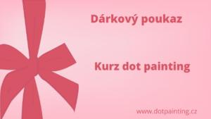 Darkovy poukaz online kurz dot painting teckovana mandala